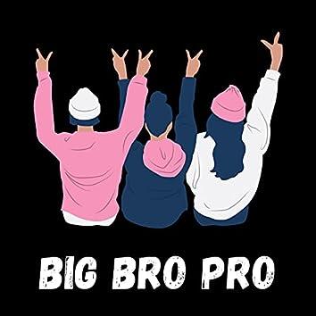 Big Bro Pro