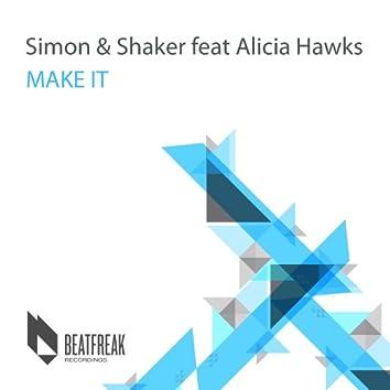 Make It (feat. Alicia Hawks) - Single