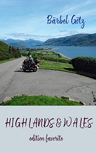 Highlands & Wales: Mit dem Motorrad