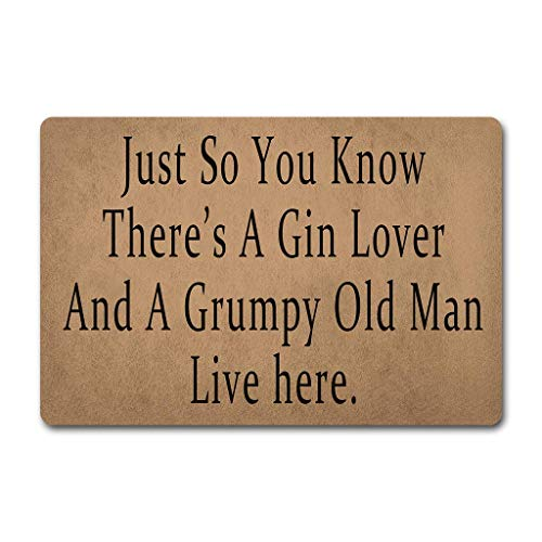 Eureya Fußmatte Just So You Know A Gin Lover and Grumpy Old Man Live Here 40 x 60 cm