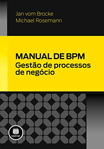 Manual de BPM: Gestão de Processos de Negócio