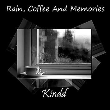 Rain, Coffee and Memories