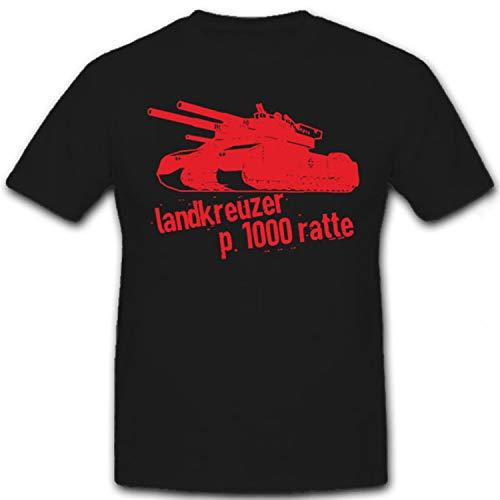 Landkreuzer P. 1000 Ratte Panzer Deutschland Prototyp Riese - T Shirt #6674, Größe:M, Farbe:Schwarz