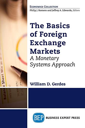 Compare Textbook Prices for Foreign Exchange Markets Economics Collection  ISBN 9781606498200 by Gerdes, William D.