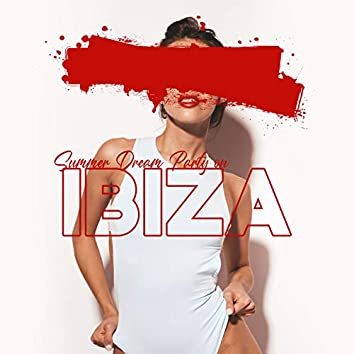 Summer Dream Party on Ibiza – Ambient Chillout Music, Beach, Cocktalis, Sunset