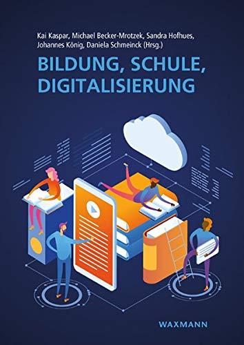 Bildung, Schule, Digitalisierung