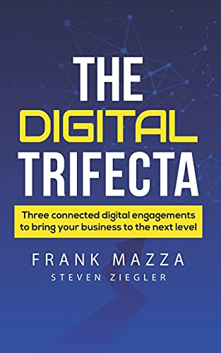 Compare Textbook Prices for The Digital Trifecta  ISBN 9798528967462 by Mazza, Frank,Ziegler, Steven