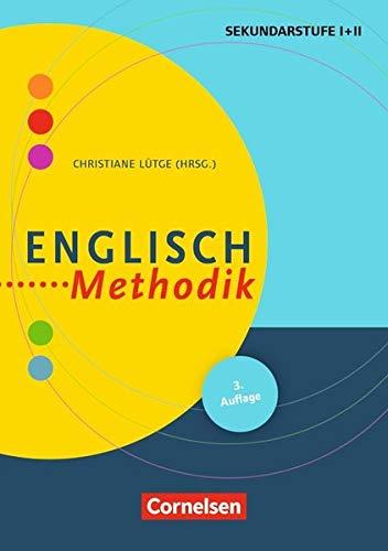 Fachmethodik: Englisch-Methodik (3. überarbeitete Auflage): Handbuch für die Sekundarstufe I und II. Buch