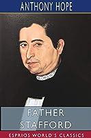 Father Stafford (Esprios Classics)
