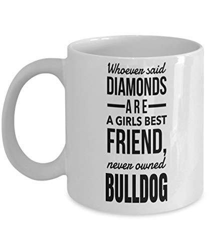 Bulldog kaffemugg – engelsk bulldogg gåvor – amerikansk bulldogg mamma-vem som helst sa diamanter är en tjejer bästa vän aldrig ägd bulldog vit mu