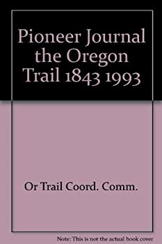 Pamphlet Pioneer Journal the Oregon Trail 1843 1993 Book