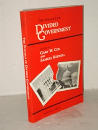 The Politics of Divided Government by Gary W. Cox (1991-10-02)