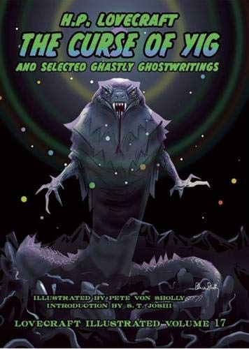 Lovecraft Illustrated Vol 17 - The Curse of Yig
