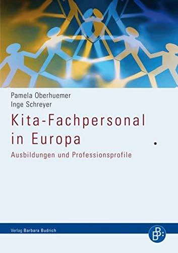 Kita-Fachpersonal in Europa: Ausbildungen und Professionsprofile