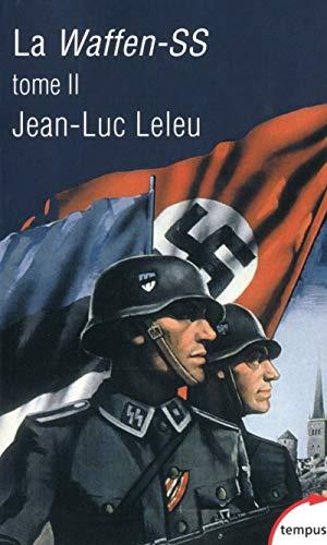 La Waffen-SS - Tome 2 (02)
