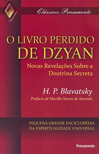 O Livro Perdido de Dzyan: O Livro Perdido de Dzyan
