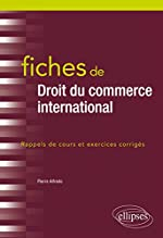 Fiches de Droit du commerce international de Pierre Alfredo