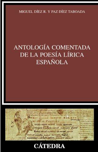 Antología comentada de la poesía lírica española (Crítica y estudios...
