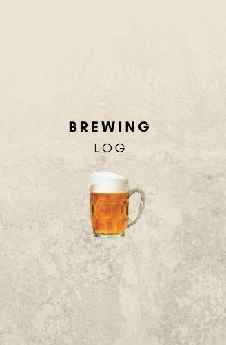 Brewing Log: beer brewing book, beer brewing journal, beer brewing log, beer brewing notebook