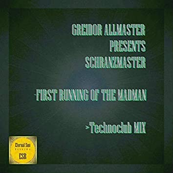 First Running Of The Madman (Technoclub Mix)