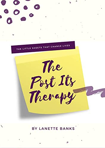 The Post Its Therapy: The Little Sheets That Change Lives (English Edition)