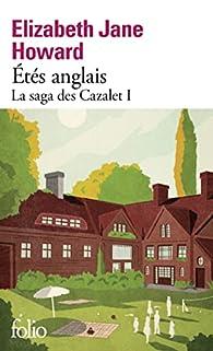 La saga des Cazalet, tome 1 : Etés anglais par Elizabeth Jane Howard