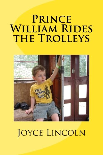 Prince William Rides the Trolleys