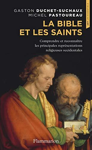 La Bible et les Saints (Art - les Essentiels)