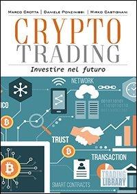 Crypto trading. Investire nel futuro