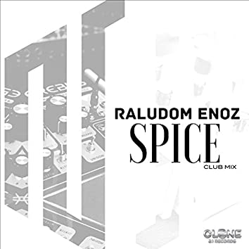 Spice (Club Mix)