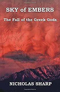 Sky of Embers: The Fall of the Greek Gods