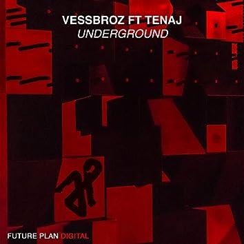 Underground (feat. Tenaj)