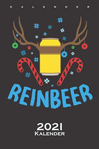 Bier und Rentieren ugly Weihnachten Reinbeer Kalender 2021: Jahreskalender für alle die das Fest der Liebe mögen