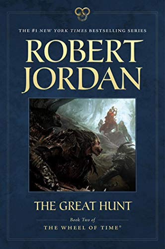 The Great Hunt: Book Two of 'The Wheel of Time' (Wheel of Time, 2)