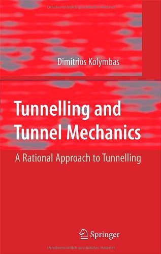 Tunnelling and Tunnel Mechanics: A Rational Approach to Tunnelling