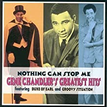 Nothing Can Stop Me-Greatest H by Gene Chandler (1994-08-30)