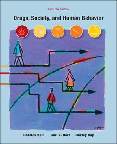 Drugs, Society, and Human Behavior, 12th Edition