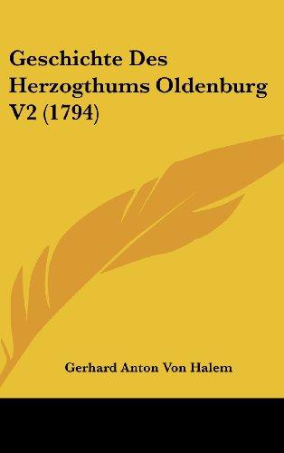 Geschichte Des Herzogthums Oldenburg V2 (1794)