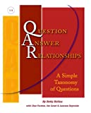 QAR (Question-Answer Relationships): A Simple Taxonomy of Questions