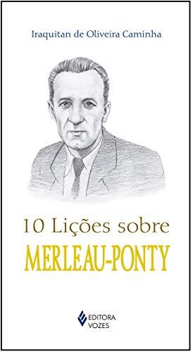 10 lições sobre Merleau-Ponty