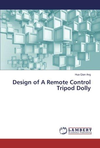 Design of A Remote Control Tripod Dolly