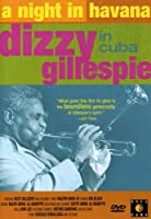 Night in Havana: Dizzy Gillespie in Cuba [DVD] [Import]