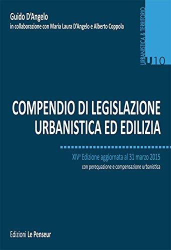 Compendio di legislazione urbanistica ed edilizia