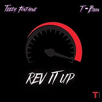 REV IT UP (feat. T-Bruin)