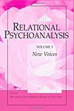 Relational Psychoanalysis, Vol. 3: New Voices (Relational Perspectives Book Series)