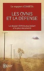 Les OVNI et la défense - A quoi doit-on se préparer ? de COMETA