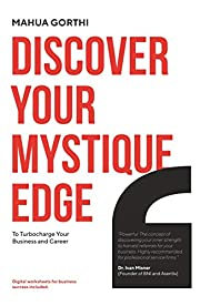 Discover your mystique edge to turbo charge your business and your career