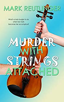 Murder with Strings Attached by [Mark Reutlinger]