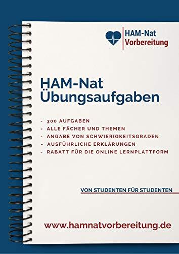 HAM-Nat Übungsaufgaben: 300 Aufgaben mit ausführlichen Erklärungen