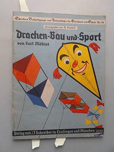 Drachen-Bau und -Sport (- Drachen Drachenbau Sport